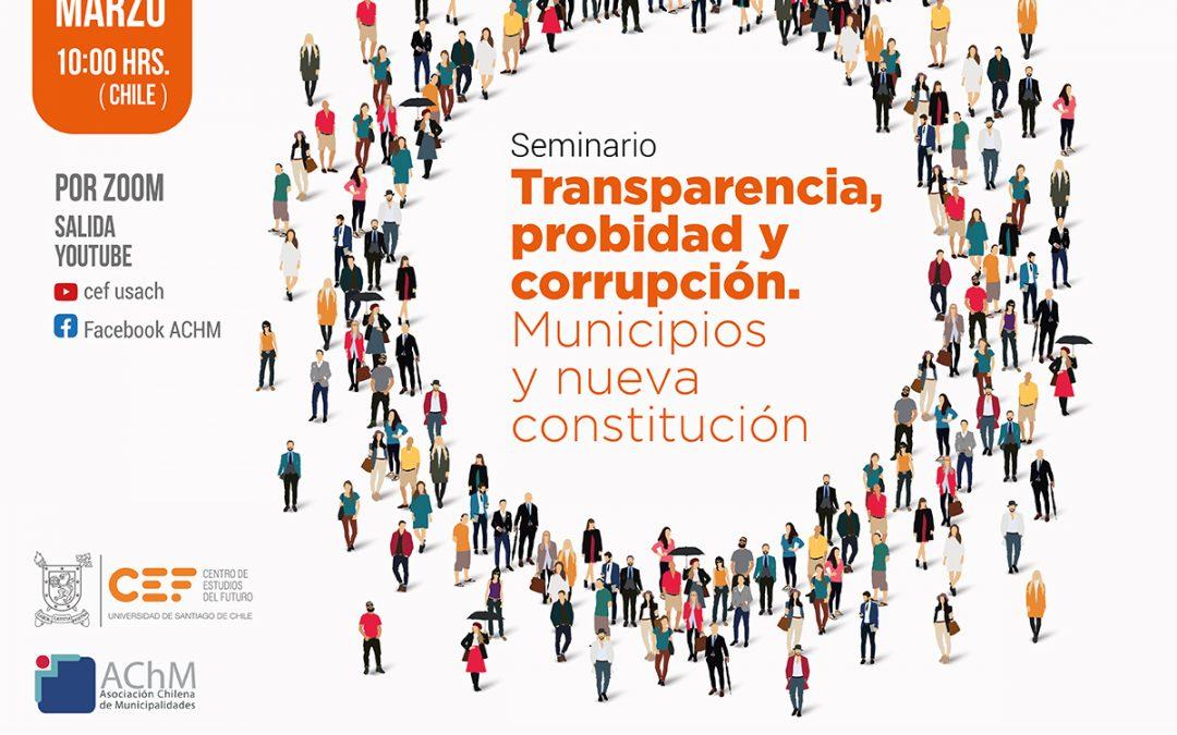 """Seminario """"Transparencia, Probidad, Corrupción: Municipios y Nueva Constitución»"""